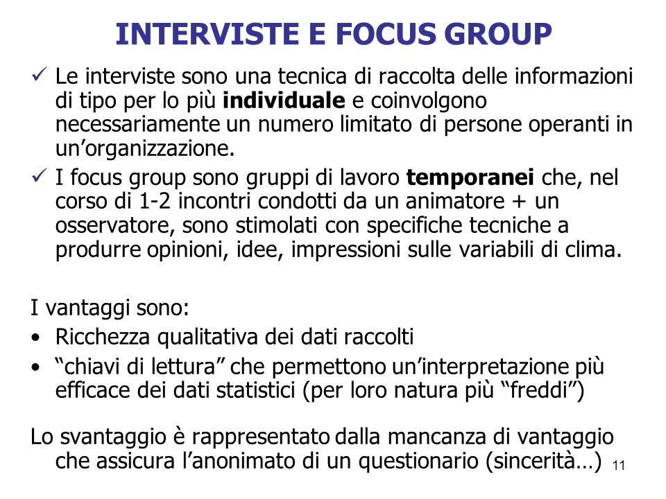 INTERVISTE E FOCUS GROUP