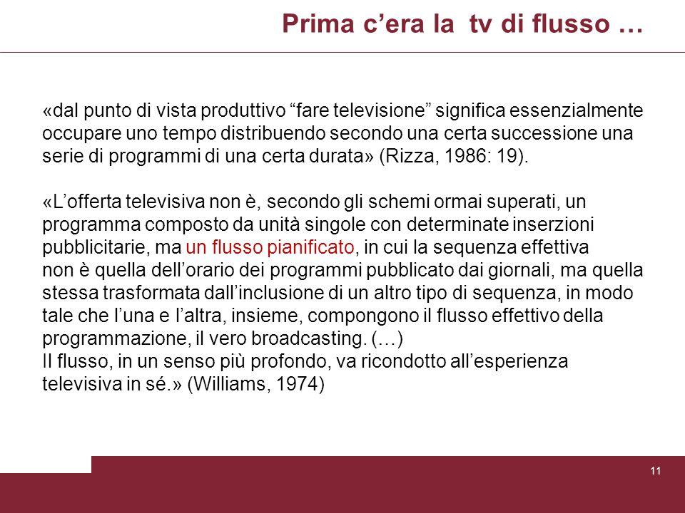 Prima c'era la tv di flusso …