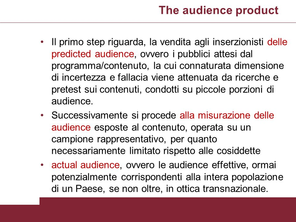 The audience product