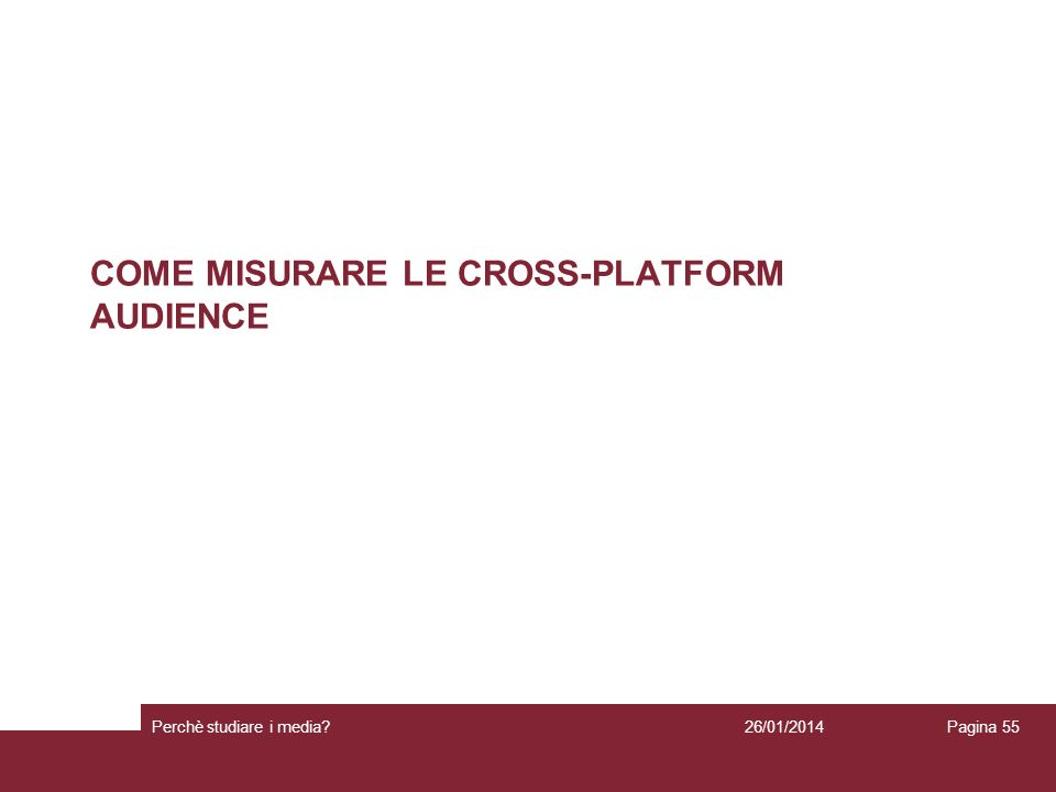 COME MISURARE LE CROSS-PLATFORM AUDIENCE