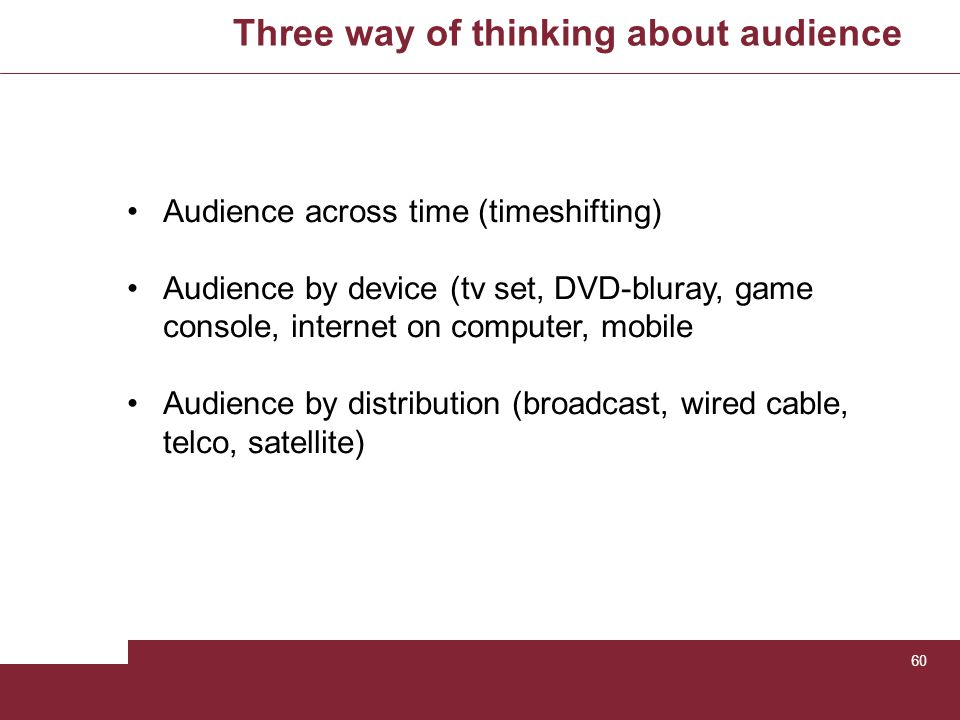 Three way of thinking about audience