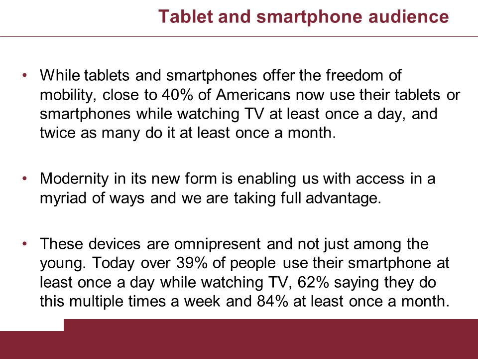 Tablet and smartphone audience