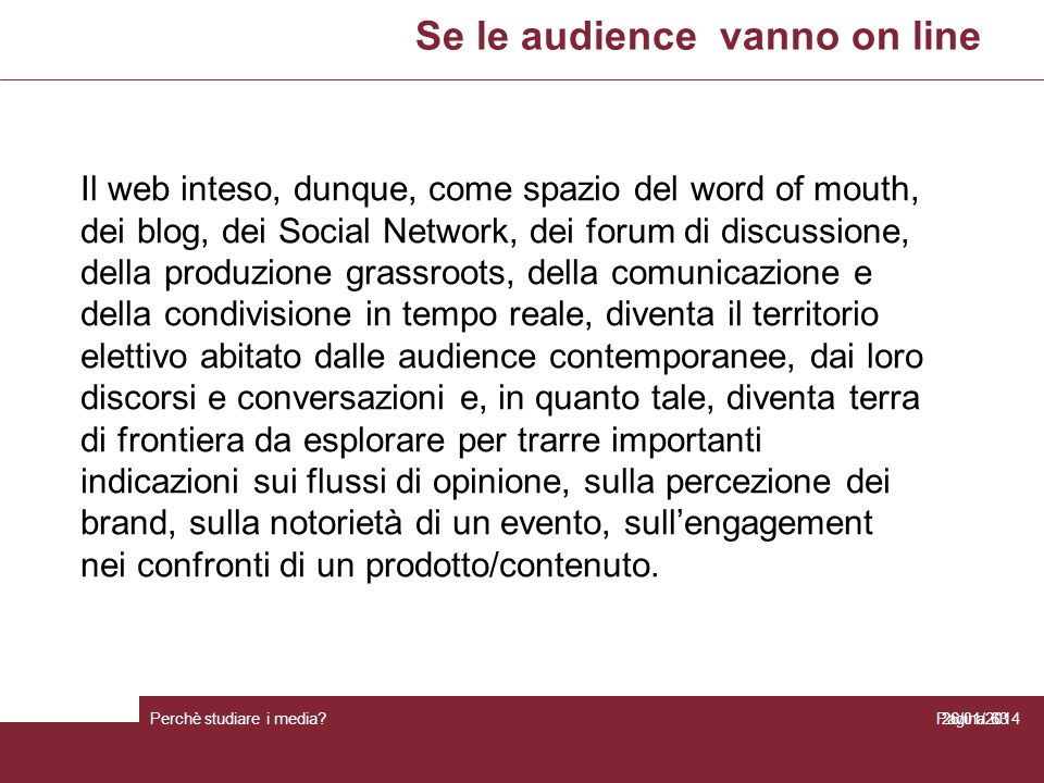 Se le audience vanno on line