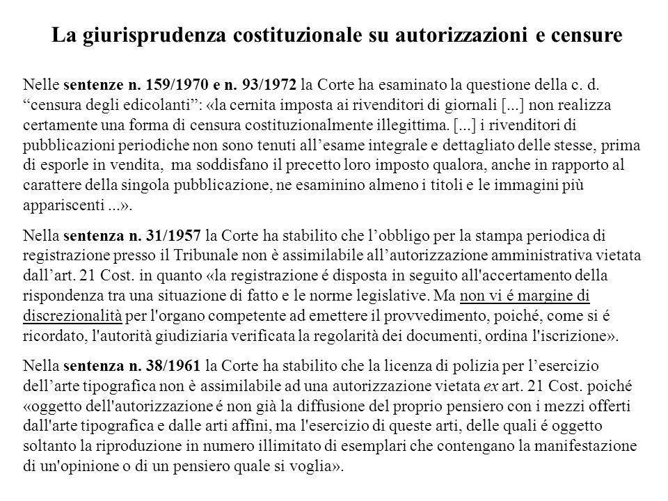 La giurisprudenza costituzionale su autorizzazioni e censure
