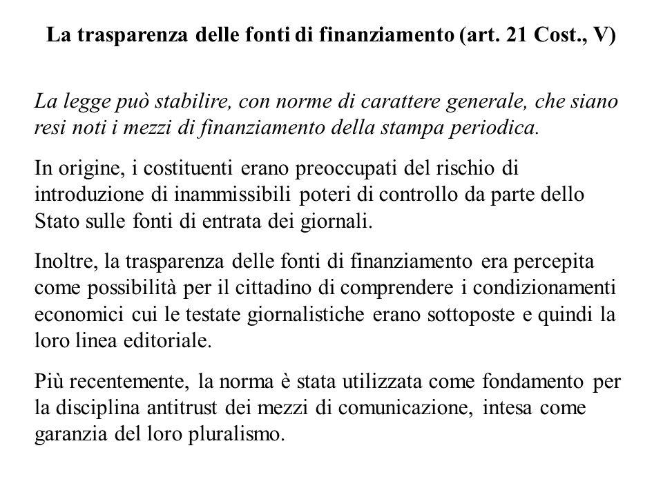 La trasparenza delle fonti di finanziamento (art. 21 Cost., V)
