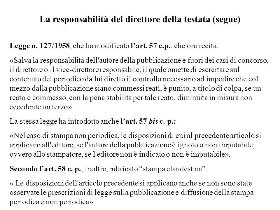 La responsabilità del direttore della testata (segue)