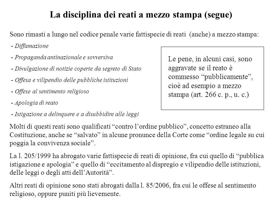 La disciplina dei reati a mezzo stampa (segue)