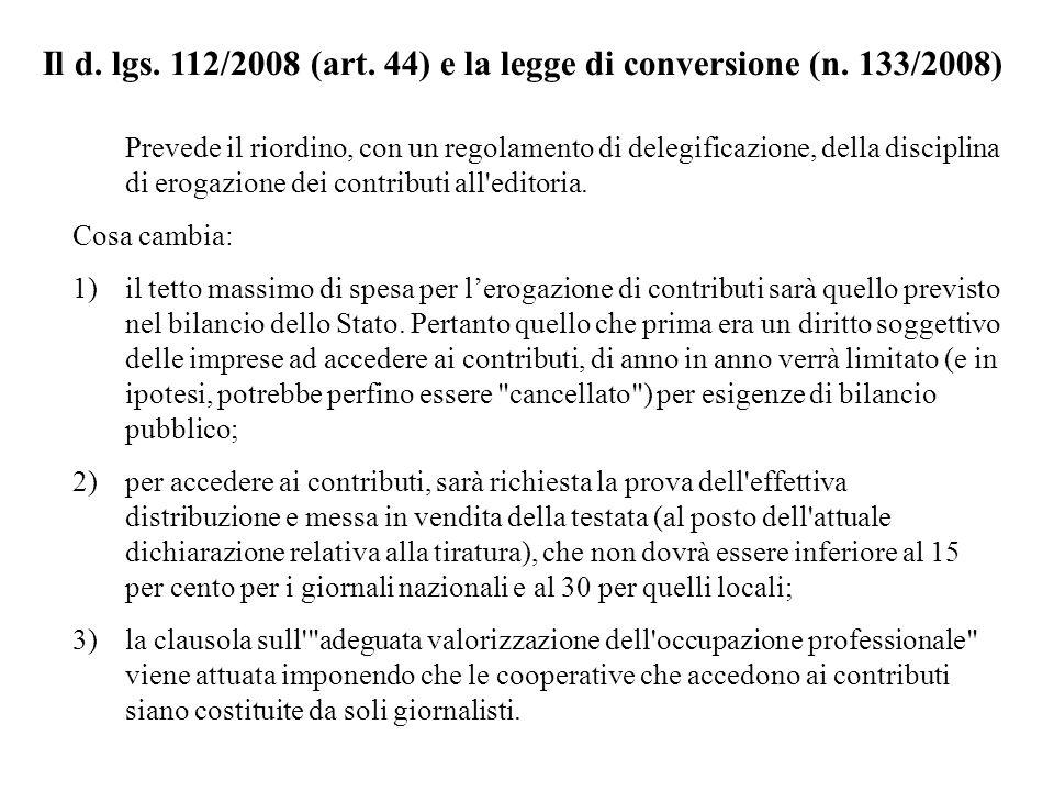 Il d. lgs. 112/2008 (art. 44) e la legge di conversione (n. 133/2008)