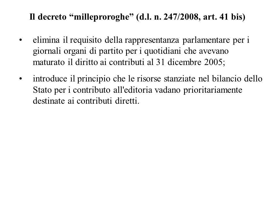 Il decreto milleproroghe (d.l. n. 247/2008, art. 41 bis)