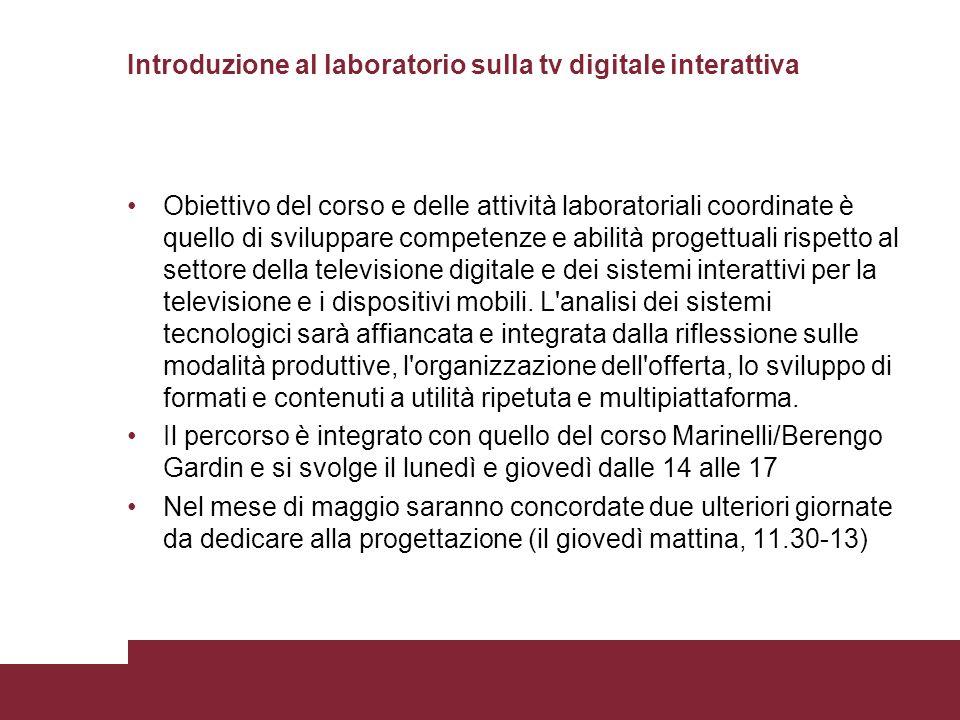 Introduzione al laboratorio sulla tv digitale interattiva
