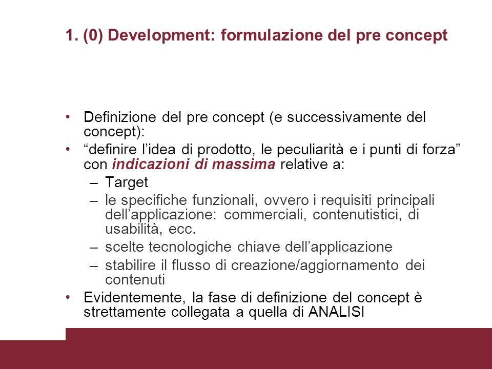 1. (0) Development: formulazione del pre concept