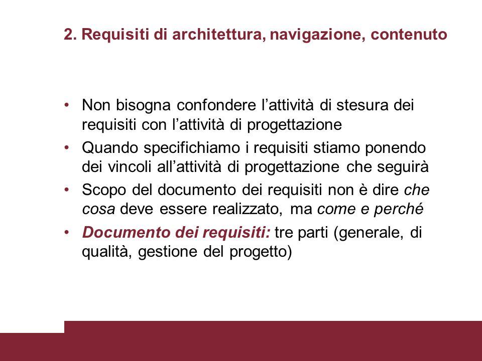 2. Requisiti di architettura, navigazione, contenuto