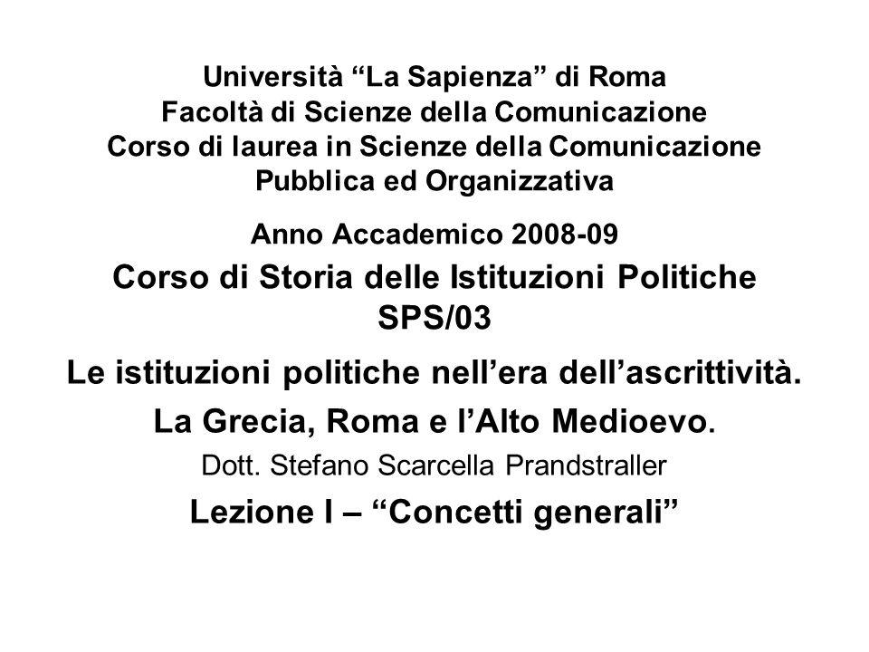 Le istituzioni politiche nell'era dell'ascrittività.