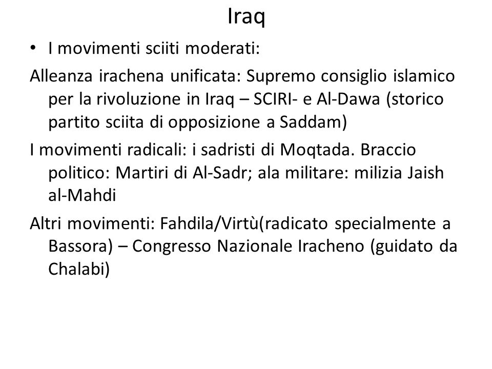 Iraq I movimenti sciiti moderati:
