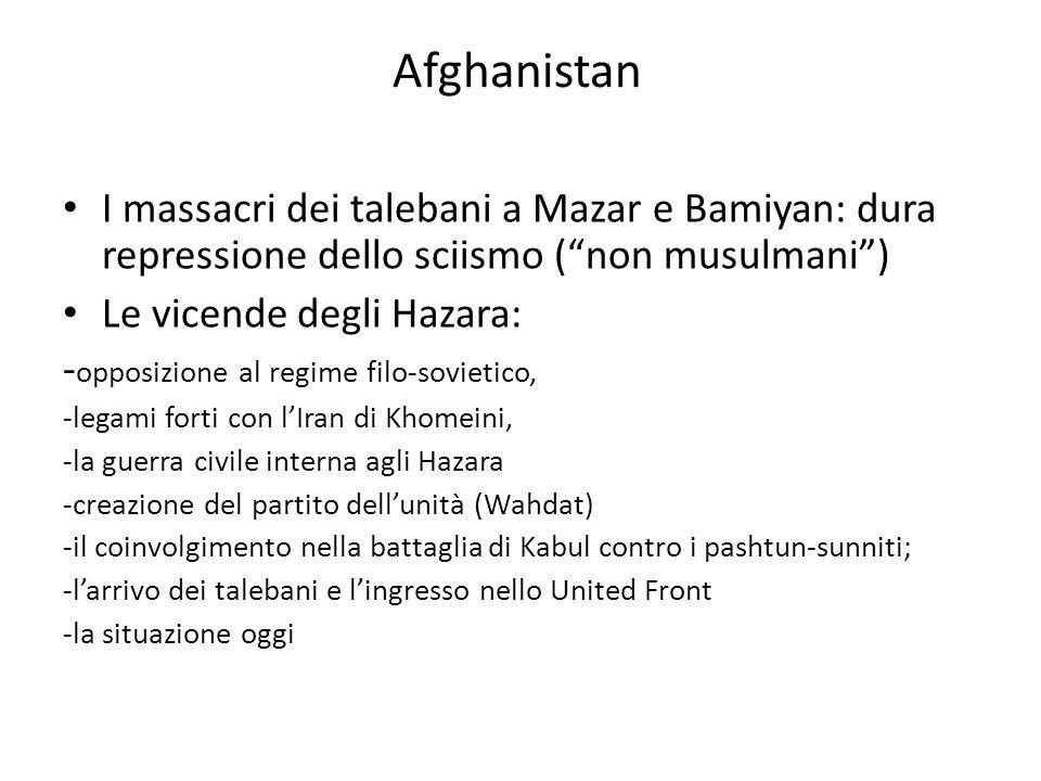 Afghanistan I massacri dei talebani a Mazar e Bamiyan: dura repressione dello sciismo ( non musulmani )
