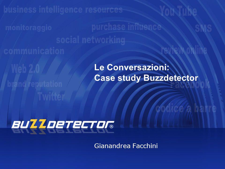 Le Conversazioni: Case study Buzzdetector