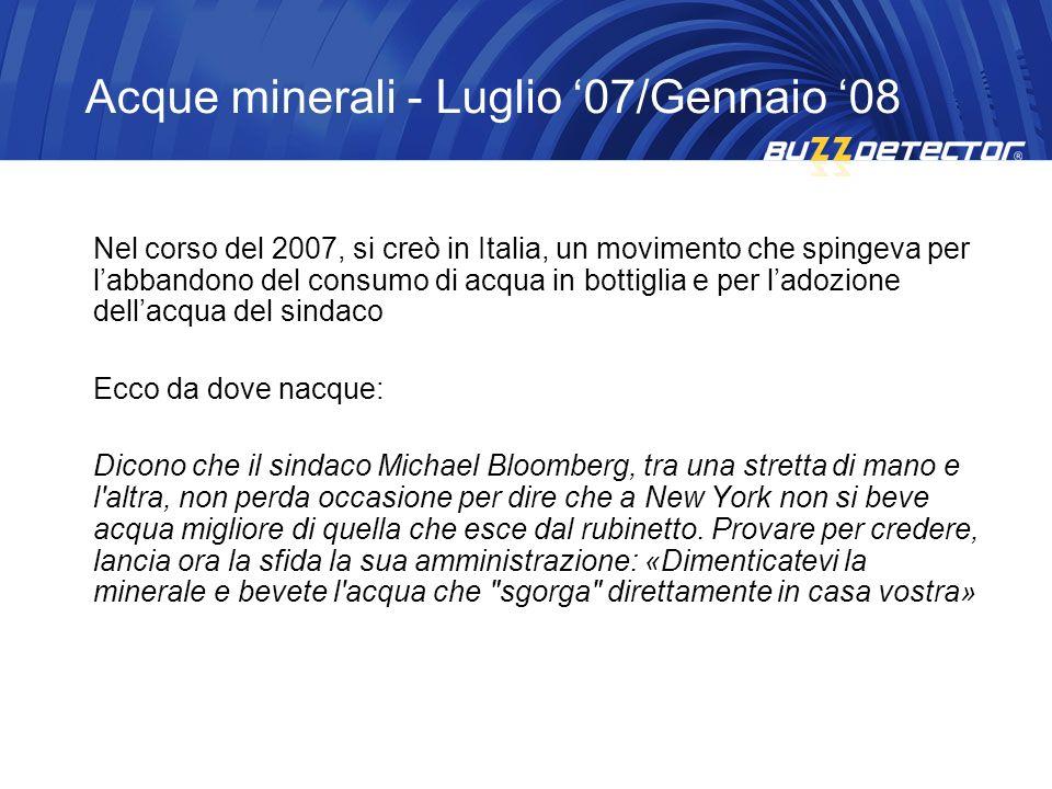 Acque minerali - Luglio '07/Gennaio '08