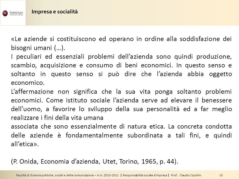 (P. Onida, Economia d'azienda, Utet, Torino, 1965, p. 44).