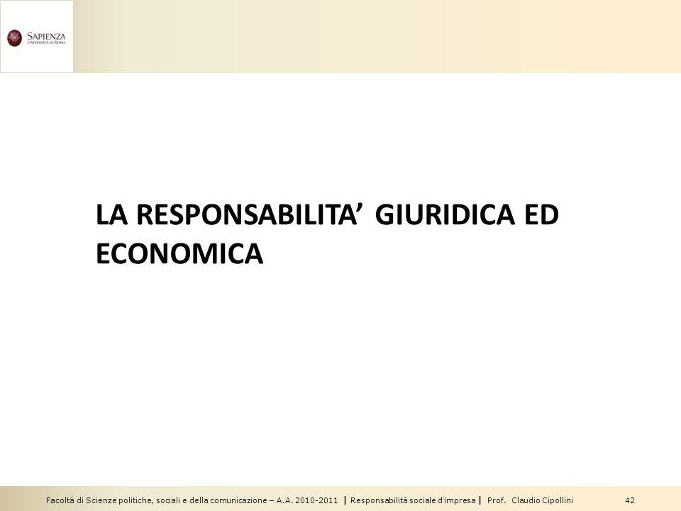 LA RESPONSABILITA' GIURIDICA ED ECONOMICA