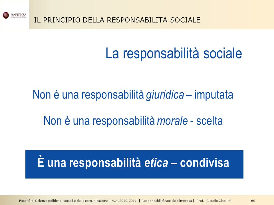 È una responsabilità etica – condivisa