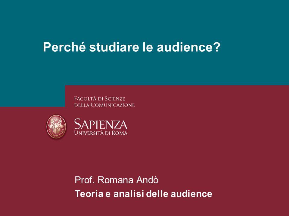 Perché studiare le audience