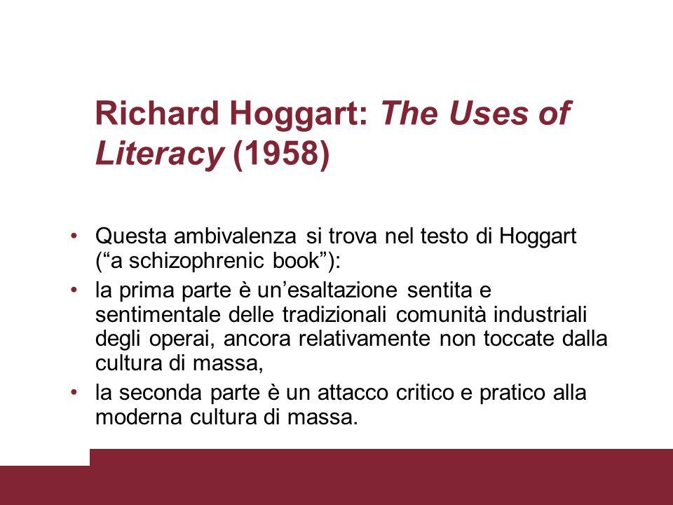 Richard Hoggart: The Uses of Literacy (1958)