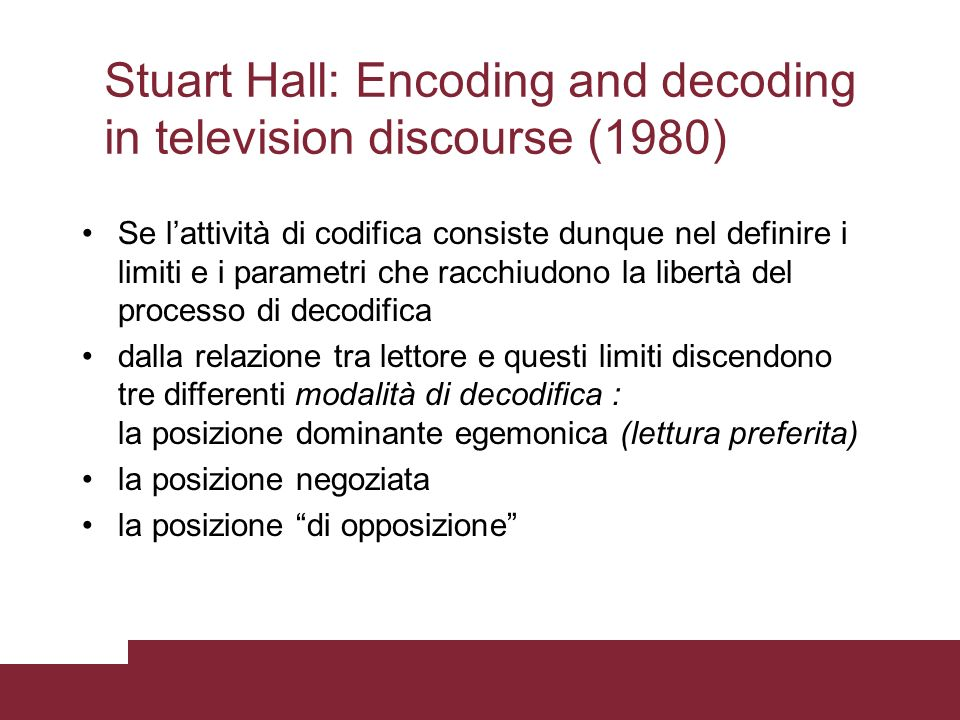 Stuart Hall: Encoding and decoding in television discourse (1980)