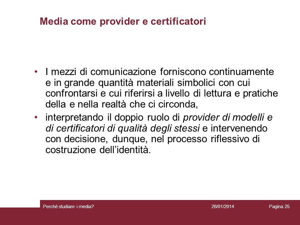 Media come provider e certificatori