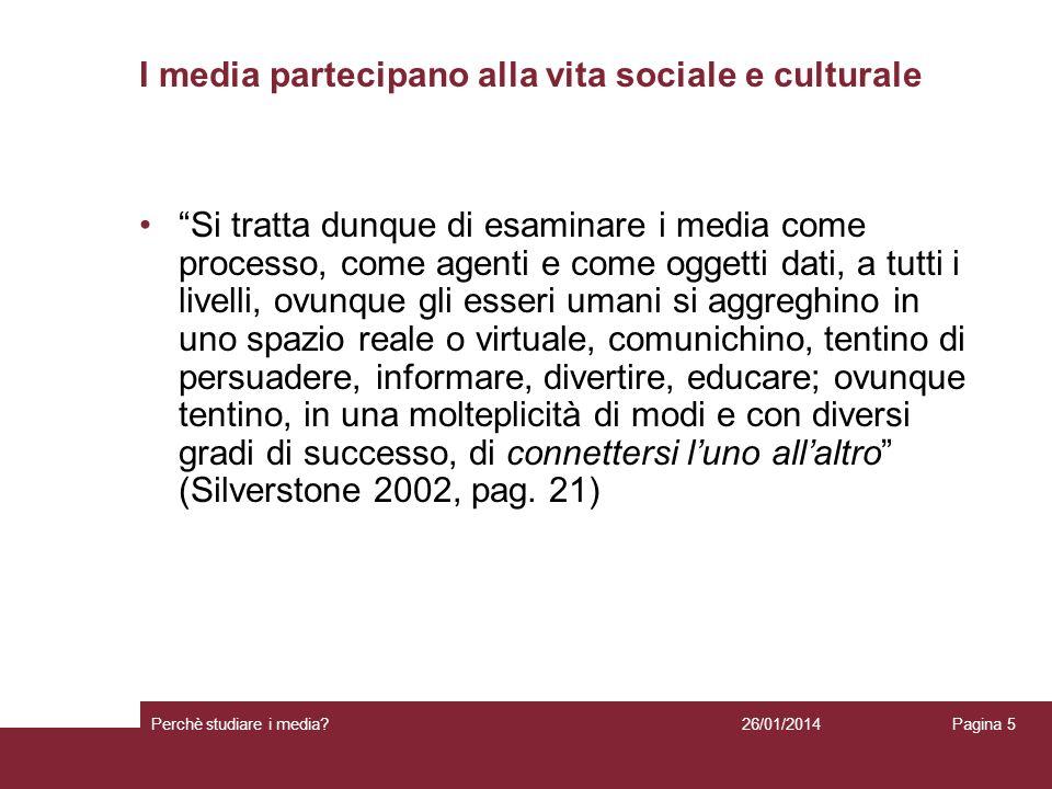I media partecipano alla vita sociale e culturale