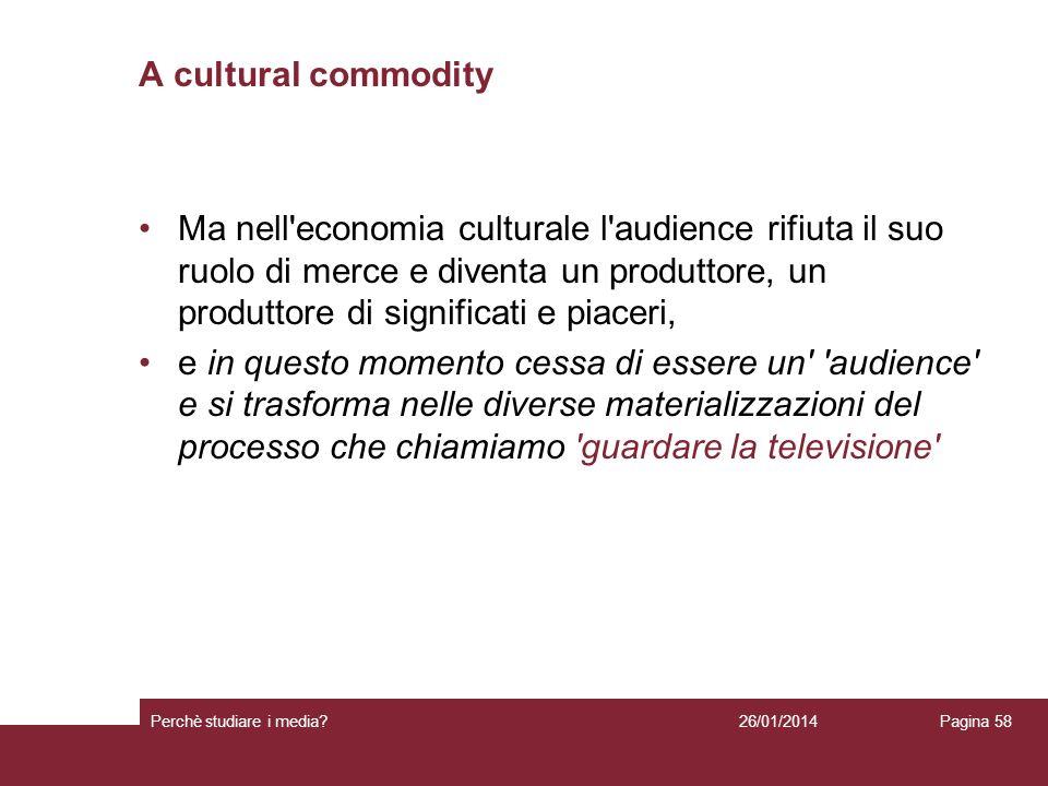A cultural commodity