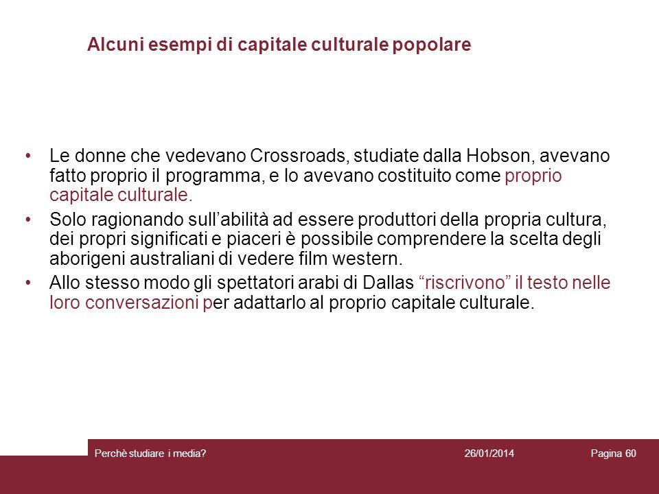Alcuni esempi di capitale culturale popolare