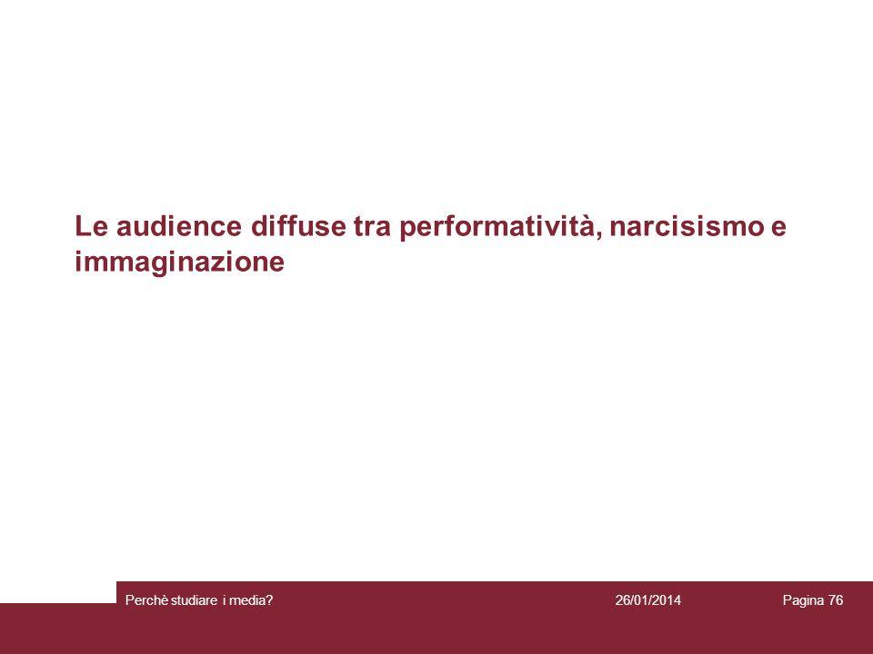 Le audience diffuse tra performatività, narcisismo e immaginazione