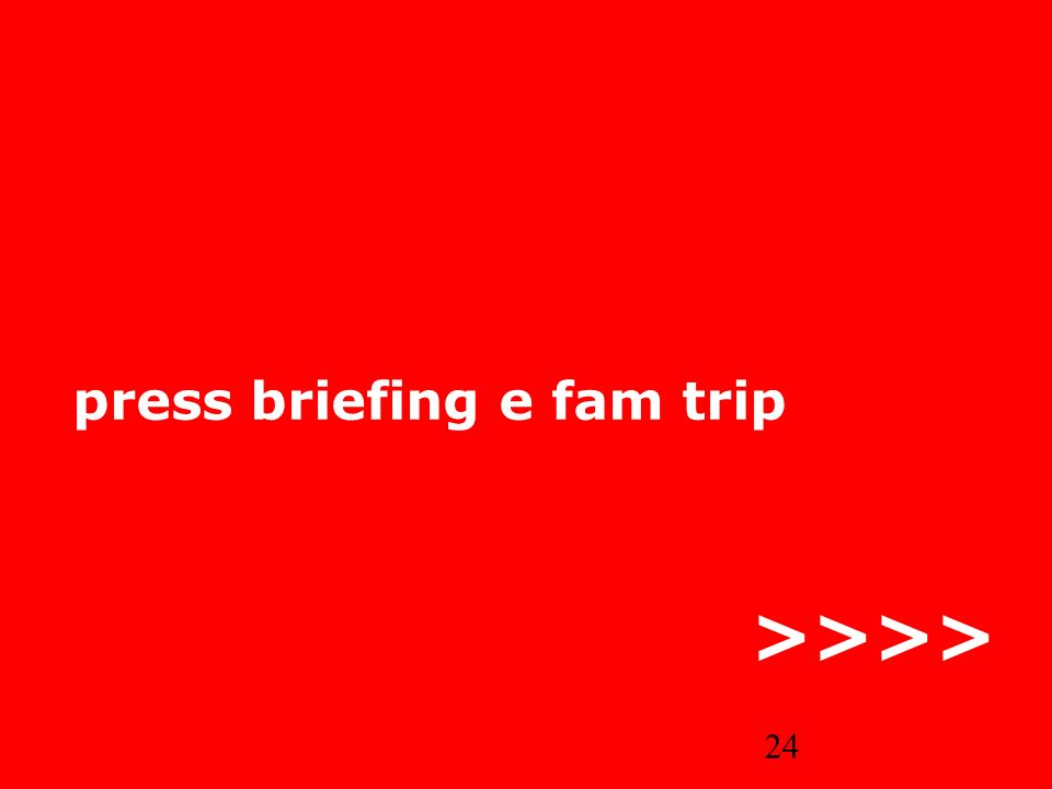 press briefing e fam trip
