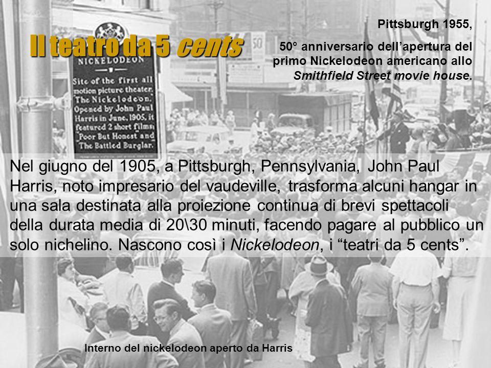 Il teatro da 5 cents Pittsburgh 1955, 50° anniversario dell'apertura del primo Nickelodeon americano allo Smithfield Street movie house.
