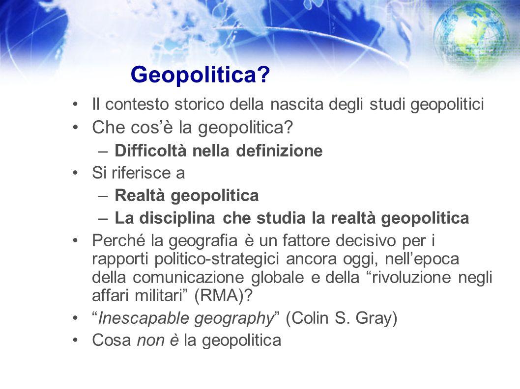 Geopolitica Che cos'è la geopolitica