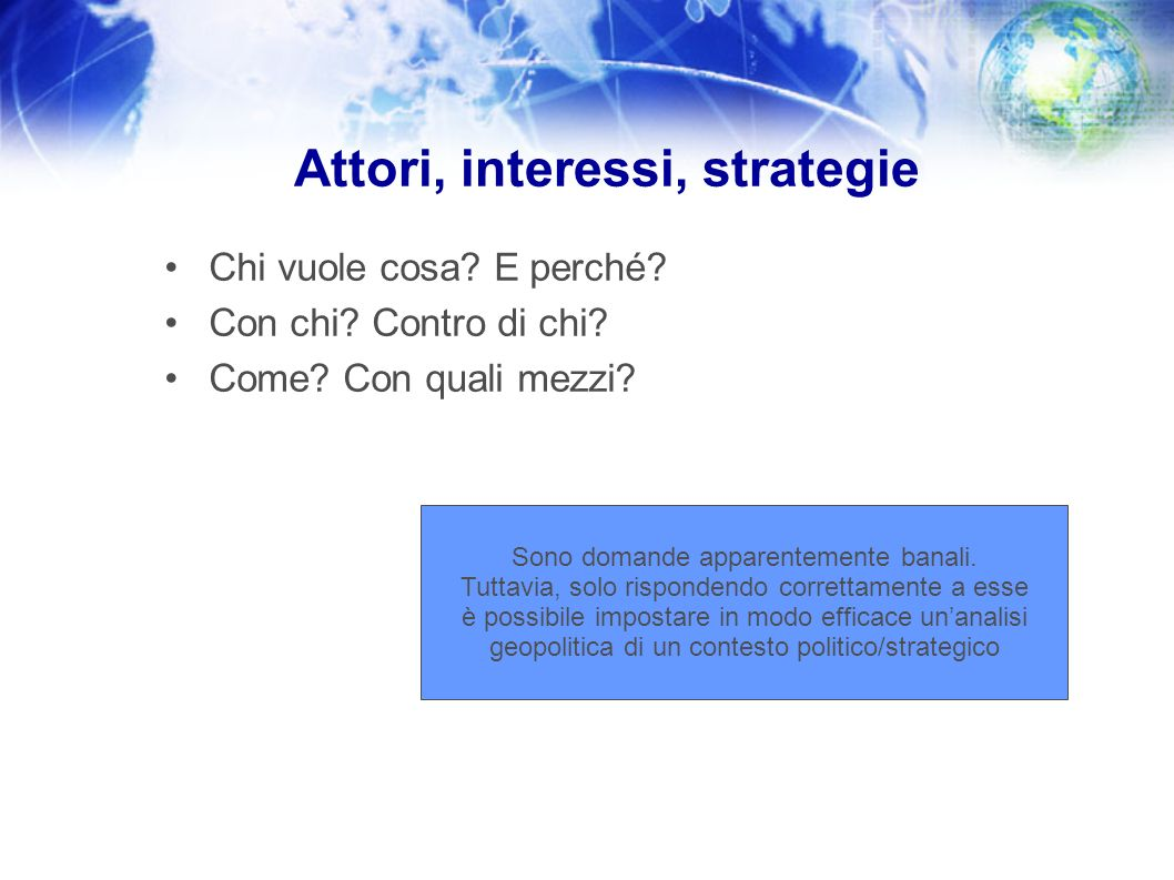 Attori, interessi, strategie