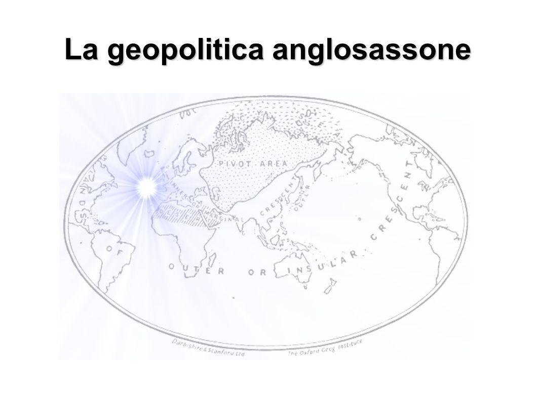 La geopolitica anglosassone
