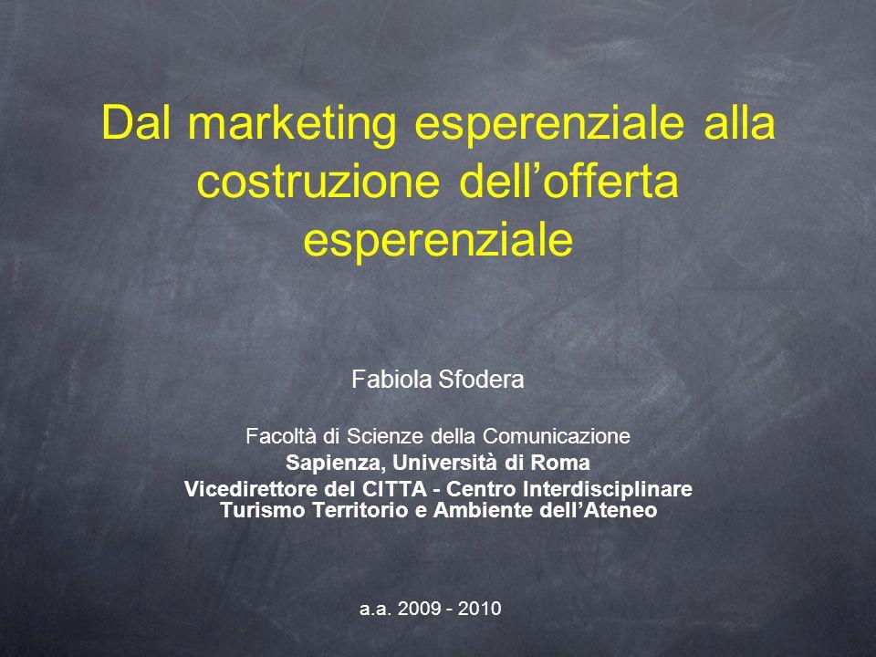 Dal marketing esperenziale alla costruzione dell'offerta esperenziale