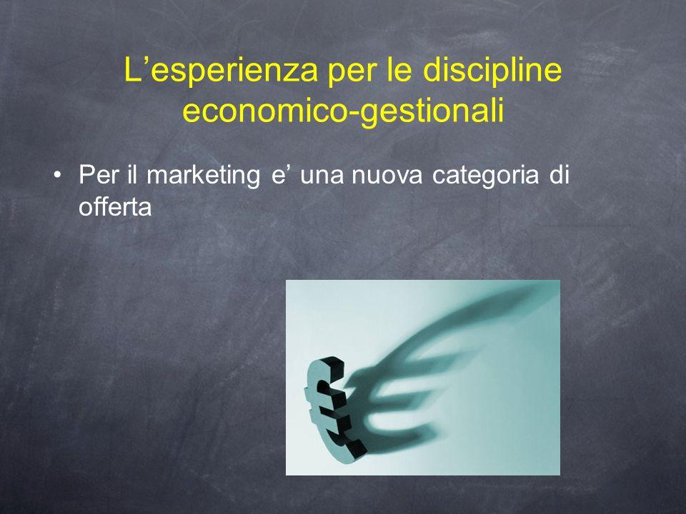 L'esperienza per le discipline economico-gestionali