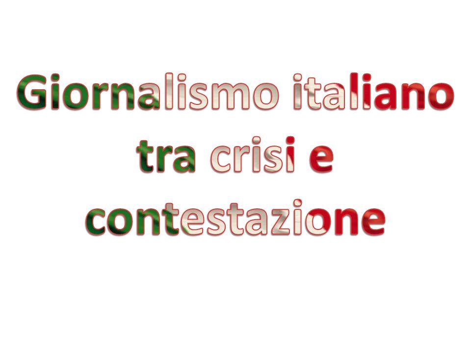 Giornalismo italiano tra crisi e contestazione