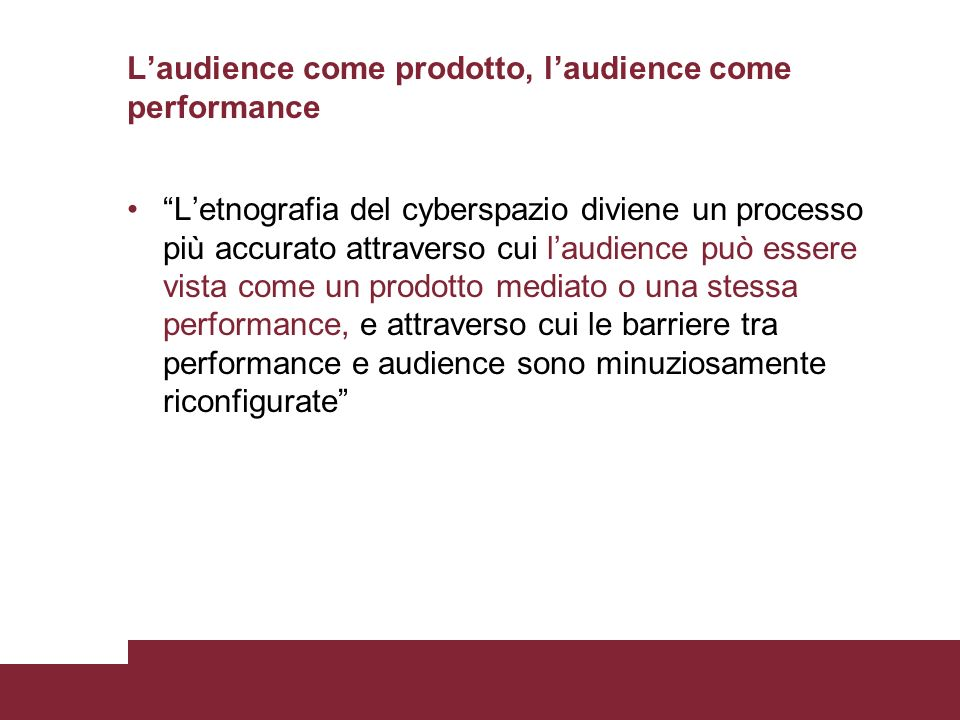L'audience come prodotto, l'audience come performance