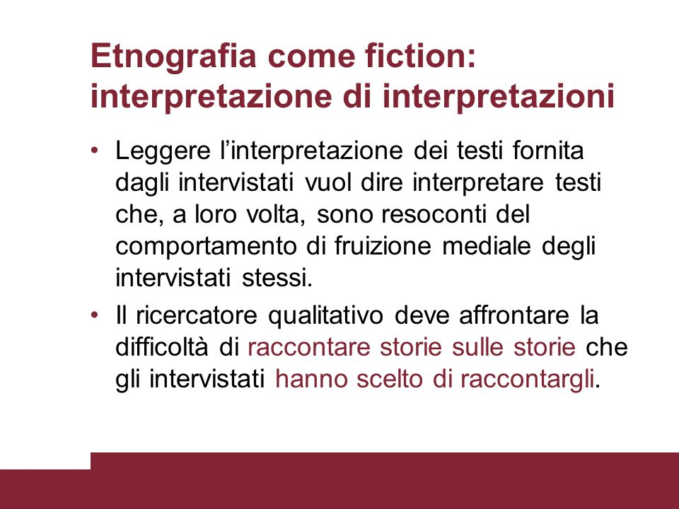 Etnografia come fiction: interpretazione di interpretazioni