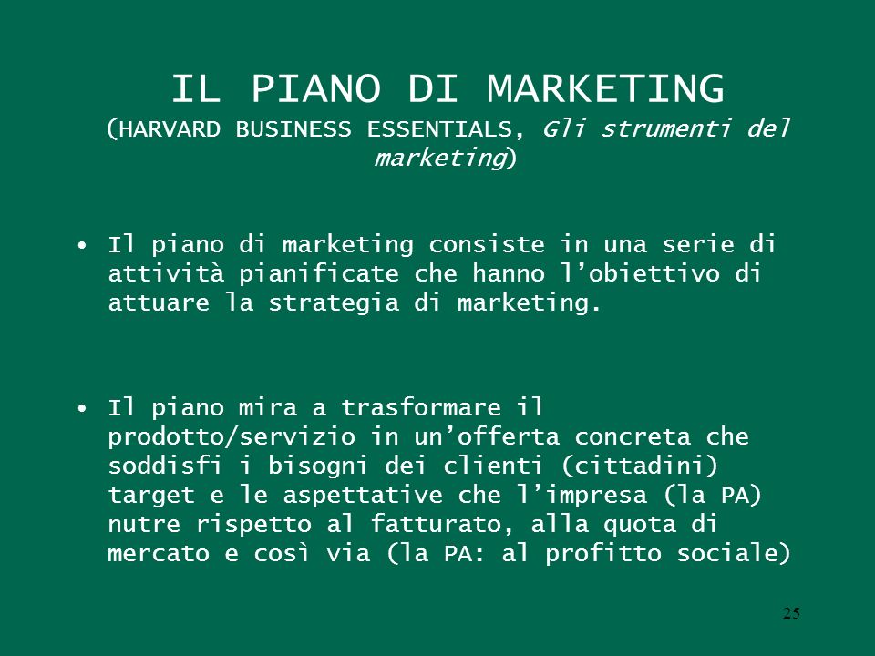 IL PIANO DI MARKETING (HARVARD BUSINESS ESSENTIALS, Gli strumenti del marketing)