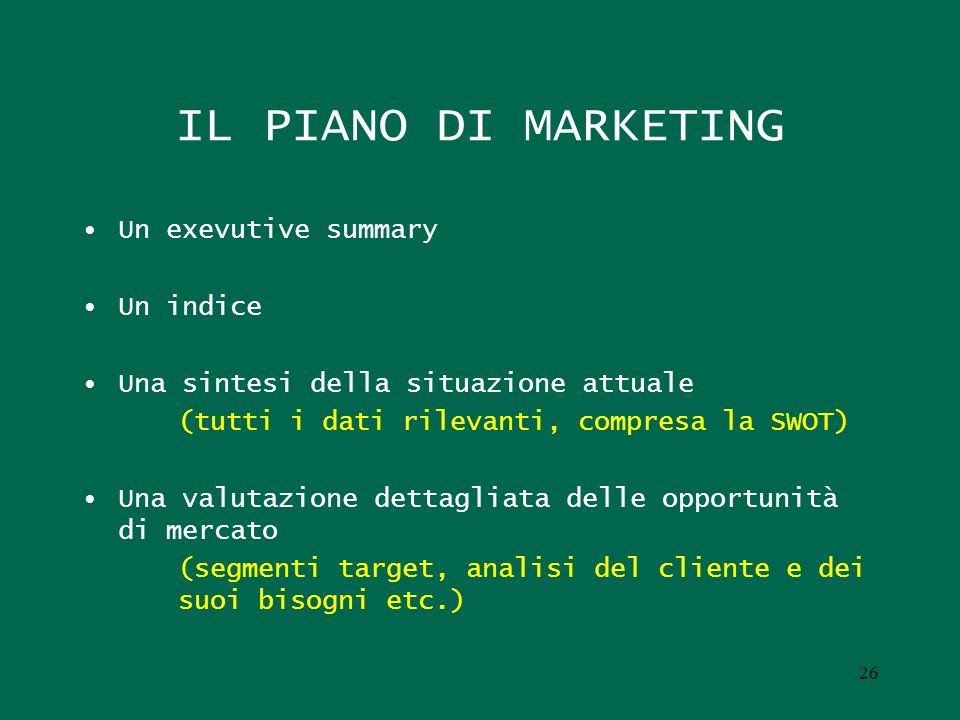 IL PIANO DI MARKETING Un exevutive summary Un indice