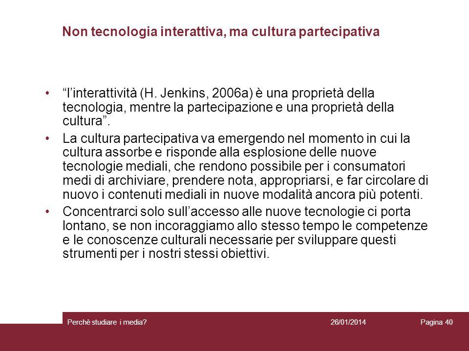Non tecnologia interattiva, ma cultura partecipativa