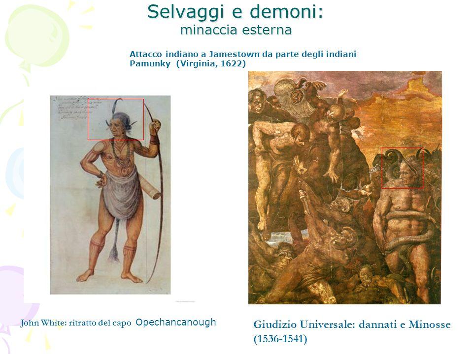 Selvaggi e demoni: minaccia esterna