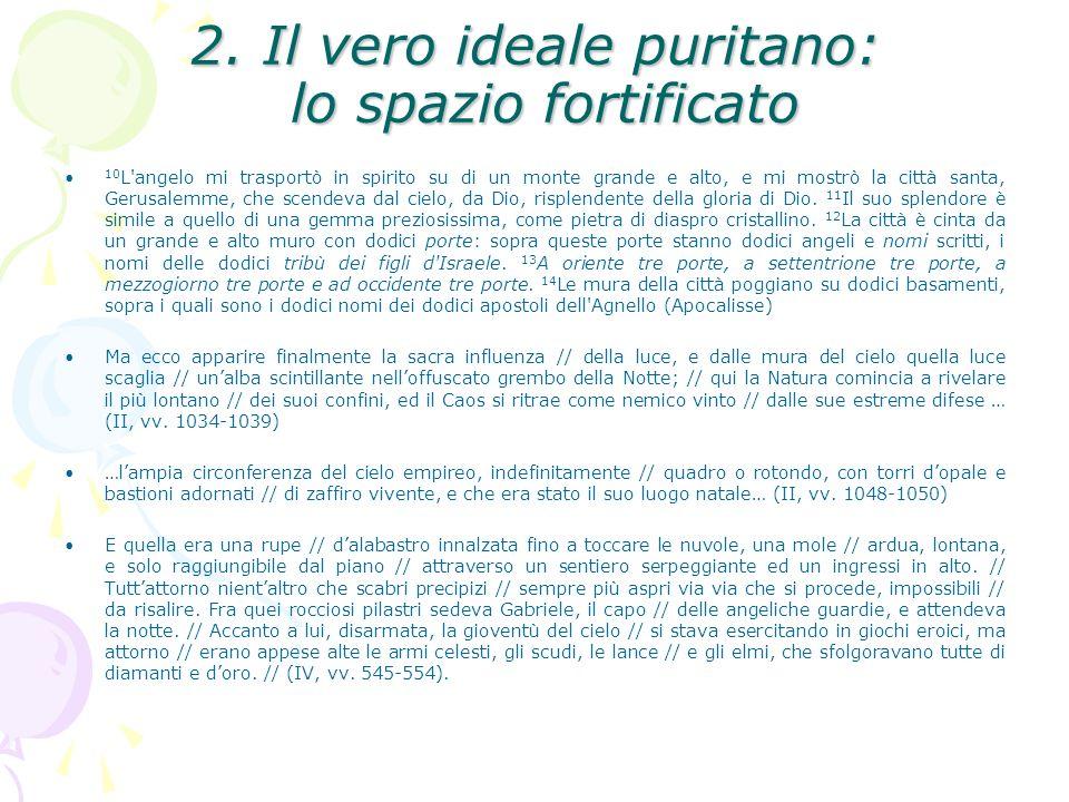 2. Il vero ideale puritano: lo spazio fortificato