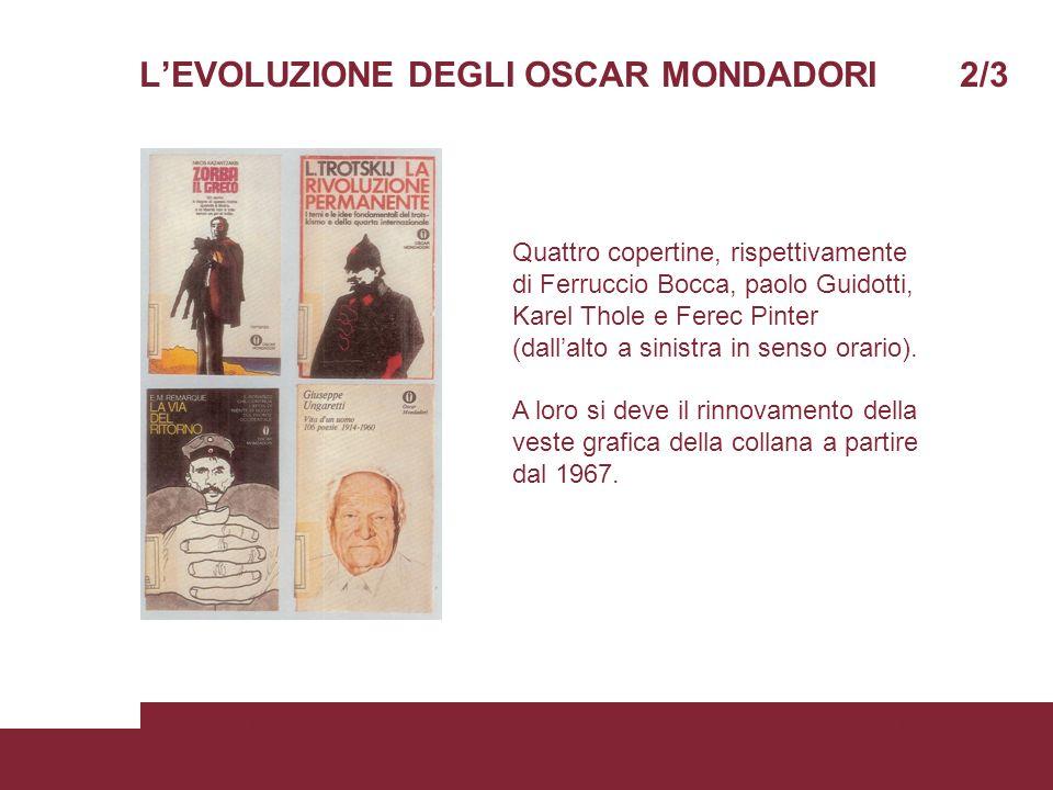 L'EVOLUZIONE DEGLI OSCAR MONDADORI 2/3