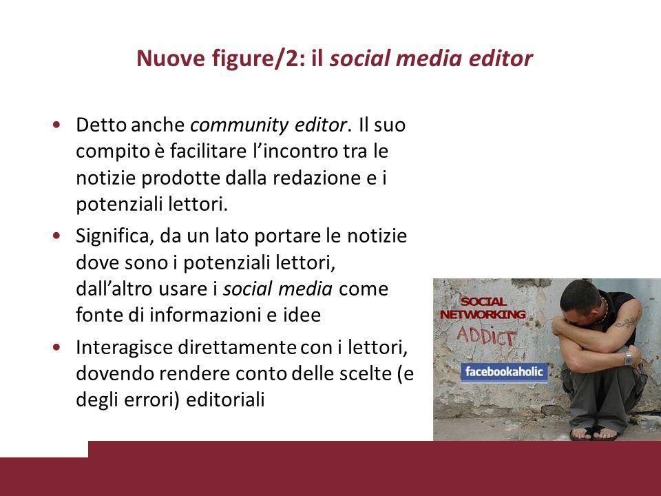 Nuove figure/2: il social media editor