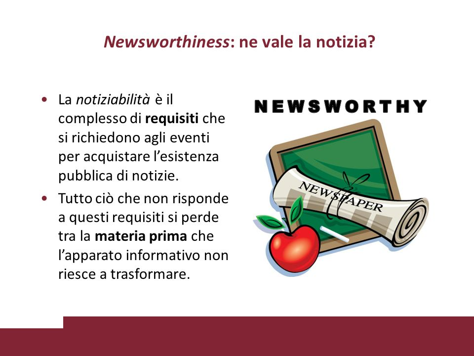 Newsworthiness: ne vale la notizia